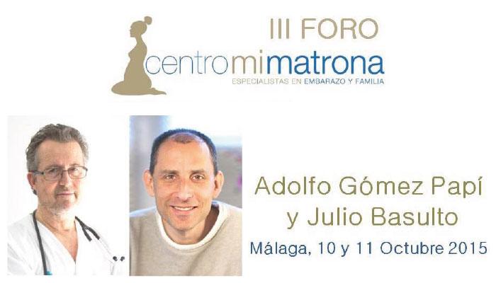 III Foro Centro Mi Matrona con Basulto y Gómez Papí