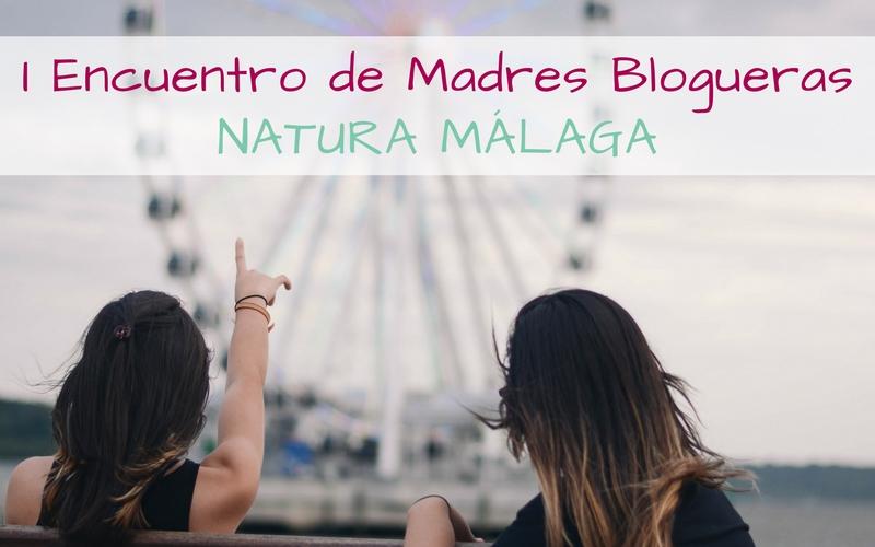 Banner I Encuentro de Madres Blogueras Natura Málaga
