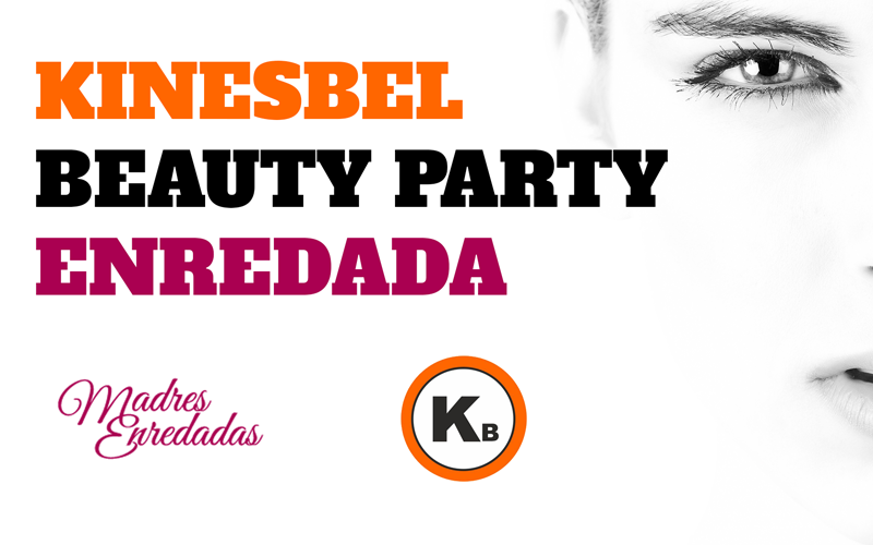 Kinesbel Beauty Party Enredada